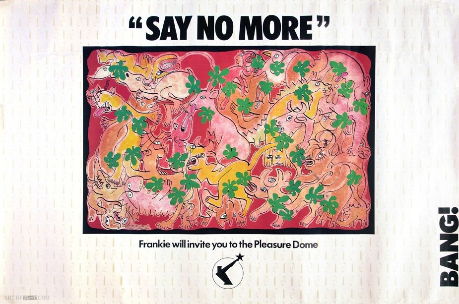 'Say No More' Welcome To The Pleasuredome Promo flyposter 11.84